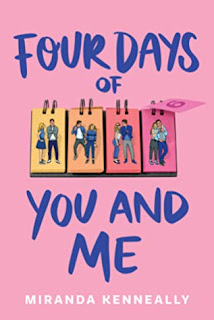 Four Days of You and Me by Miranda Kenneally