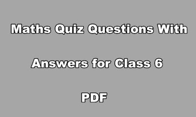 Maths Quiz Questions With Answers for Class 6 PDF.