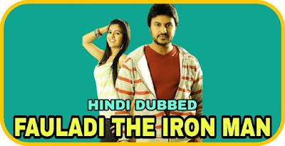 Fauladi The Iron Man Hindi Dubbed Movie