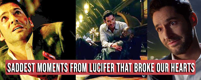 Lucifer - 10 saddest moments from lucifer which broke our hearts