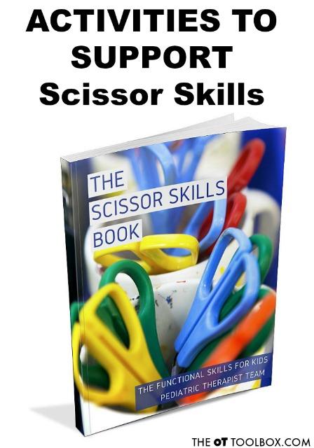 Activities to support scissor skills in kids and scissor skill development.
