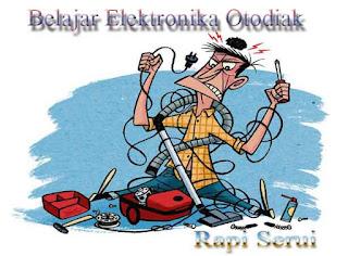 Belajar Elektronik Secara Otodidak