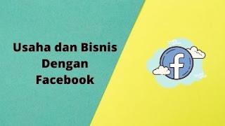 Memulai Usaha Dan Bisnis Dengan Facebook