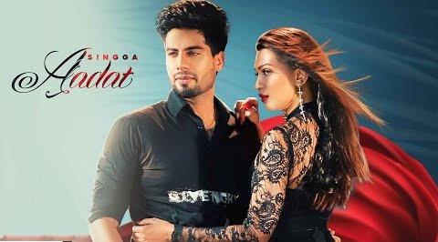 Aadat Song Lyrics- Singga | Singga New Punjabi Video Song | lyricspig