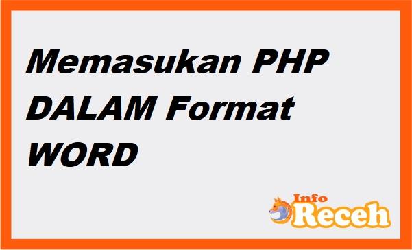 Memasukan PHP dalam Word