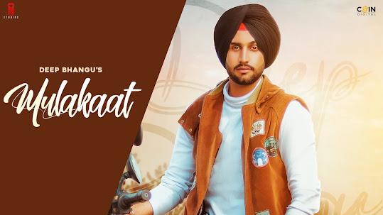 Mulakaat Song Lyrics | Deep Bhangu Ft. Gurlej Akhtar | Desi Crew Coin Digital Lyrics Planet