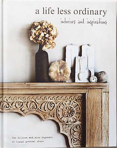 """a life less ordinary - interiors and inspirations"" by  Zoe Ellison and Alex Legendre  as seen on linenandlavender.net - http://www.linenandlavender.net/2014/01/source-sharing-i-gigi-general-store-uk.html"