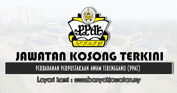 Jawatan Kosong 2020 di Perbadanan Perpustakaan Awam Terengganu (PPAT)