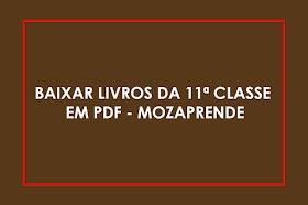 Livros 11ª Classe PDF | Baixar livros – MOZAPRENDE