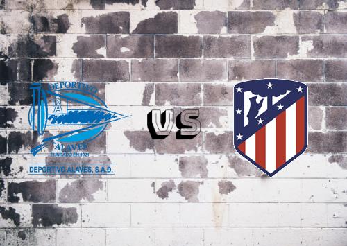 Deportivo Alavés vs Atlético Madrid  Resumen