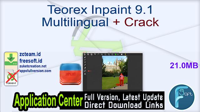 Teorex Inpaint 9.1 Multilingual + Crack_ ZcTeam.id
