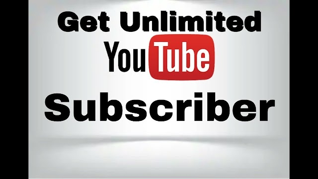 Get Unlimited Free Real Subscriber on Your Youtube Channel....!!!