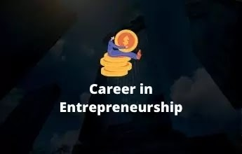 Career in entrepreneurship | How to become an entrepreneur after 12th?