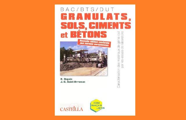 Télécharger Granulats, sols, ciments et bétons PDF gratuitement; formulation du beton pdf; proprietes du beton pdf; beton lourd pdf; cours ciment et beton; beton leger pdf; segregation du beton pdf; cure de beton pdf; masse volumique du ciment pdf
