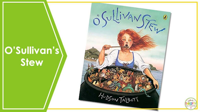 Are you looking for St. Patrick's Day Books you can share with your upper elementary students? O'Sullivan's Stew is a perfect book to share with your 4th and 5th graders.