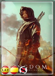 Kingdom: Ashin del Norte (2021) WEB-DL 1080P LATINO/ESPAÑOL/COREANO