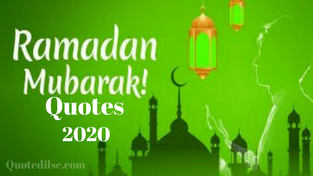Ramadan Mubarak Quotes 2020