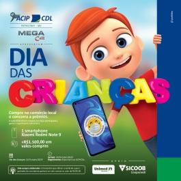 Promoção Dia das Crianças 2020 ACIP CDL Patrocínio - Celular e Vales-Compras