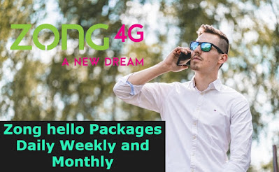 Zong hello Packages Daily Weekly and Monthly