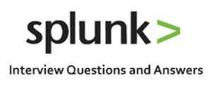 TOP Splunk Interview Questions with Answers