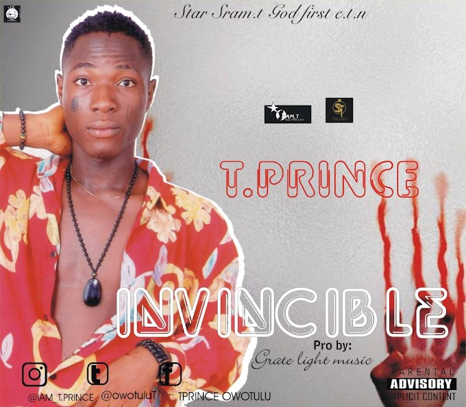 Invincible By T.prince