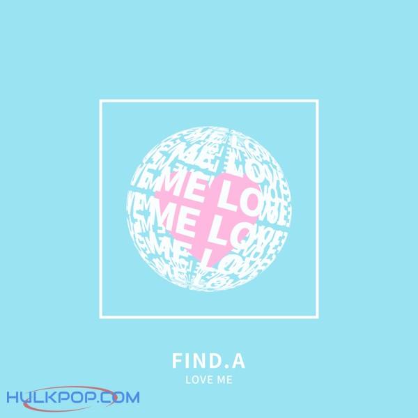 Find.A – Love Me – Single