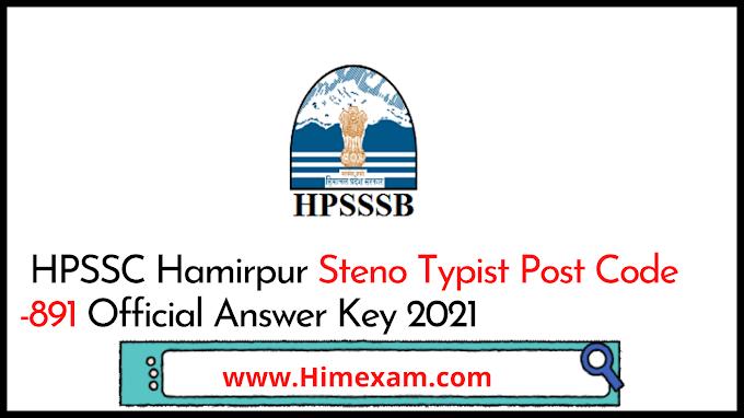 HPSSC Hamirpur Steno Typist  Post Code -891 Official Answer Key 2021