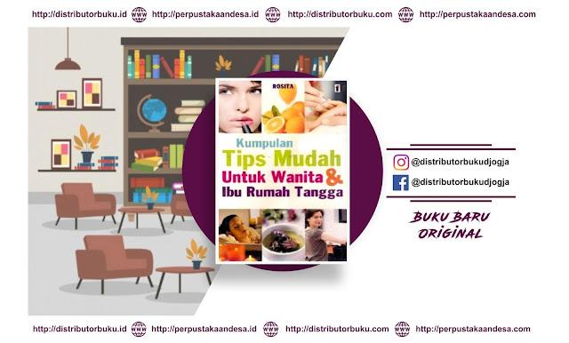 Kumpulan Tips Mudah untuk Wanita dan Ibu rumah tangga