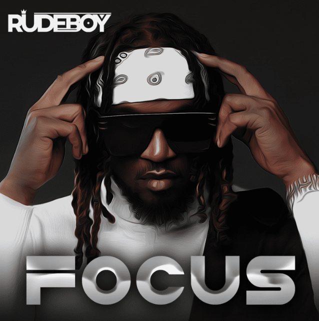 Rudeboy - 'Focus'