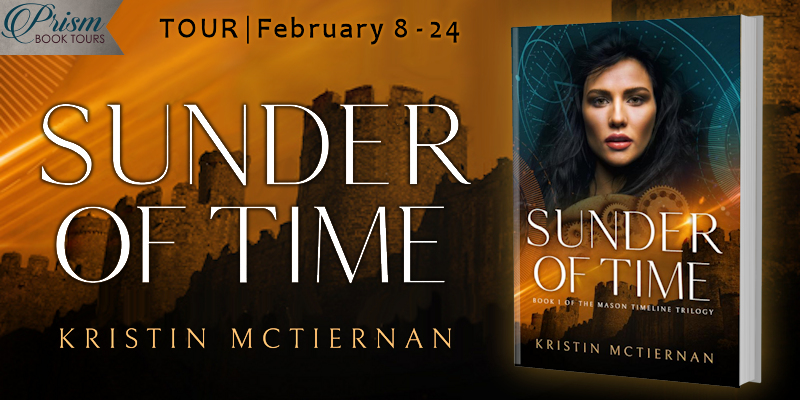 We're launching the Book Tour for SUNDER OF TIME by Kristin McTiernan!