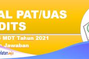 Soal PAT/UAS HADITS Kelas 5 MDT Tahun 2021 Beserta Jawaban