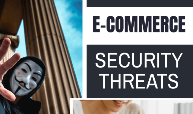 E-commerce is prone to cybercrime and here is why