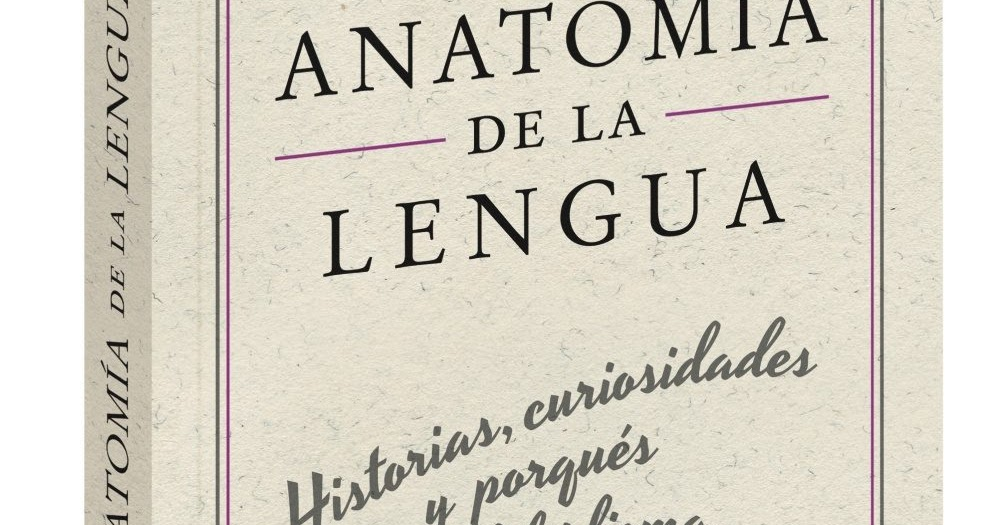 ANATOMÍA DE LA LENGUA, Elena Álvarez Mellado | Ética de Po