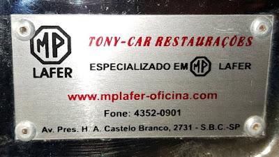 Quem se entusiasma com MP Lafer certamente já ouvir falar do Toninho da Tony-Car Restaurações, de São Bernardo do Campo.