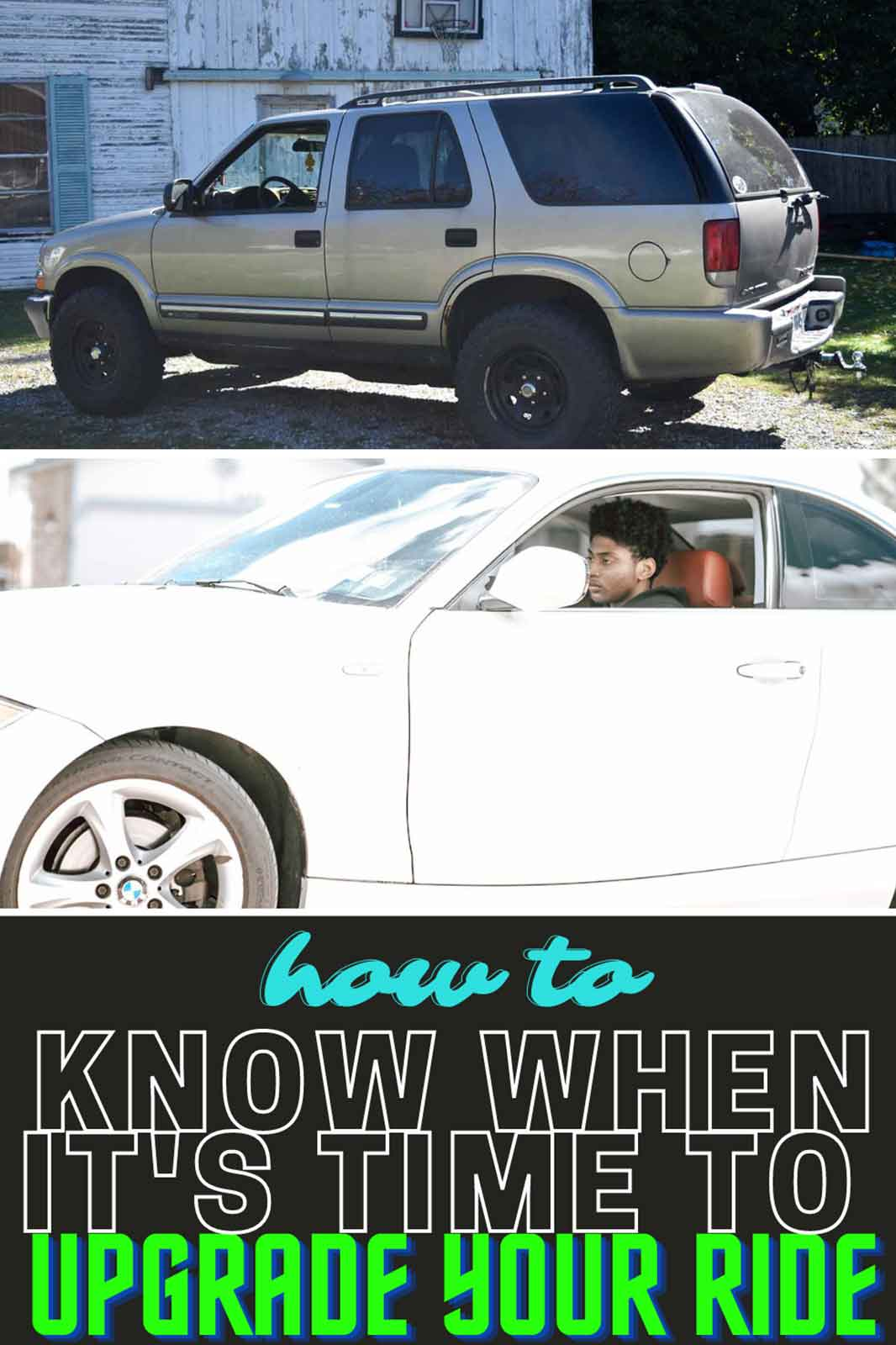 How To Know When It's Time To Upgrade Your Ride