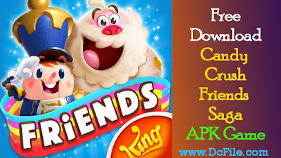 Candy Crush Friends Saga APK Free Download 1.24.5 Latest version for Android - DcFile