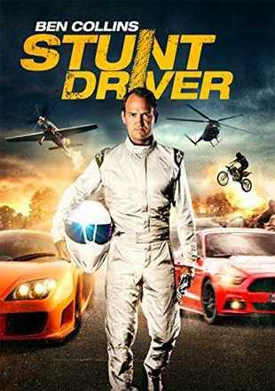 Ben Collins Stunt Driver 2015 Dual Audio Movie Download 720p BRRip