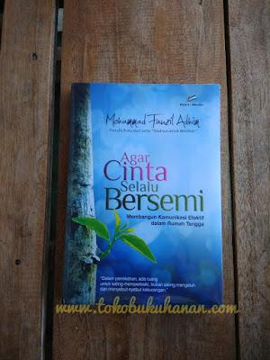 Buku Agar Cinta Selalu Bersemi ustadz Fauzil Adhim