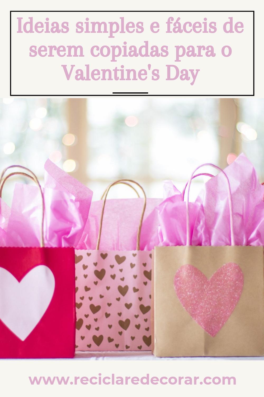 Ideias simples e fáceis de serem copiadas para o Valentine's Day em 37 imagens