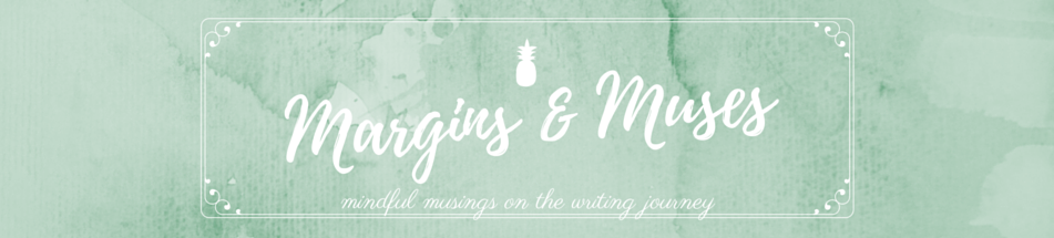 Margins and Muses