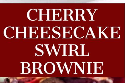 Cherry Cheesecake Swirl Brownie