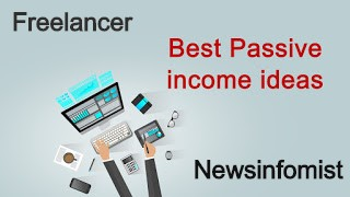 Best Passive Income Ideas,freelancer tips for students