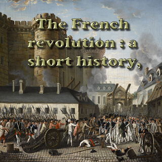 The French revolution : a short history