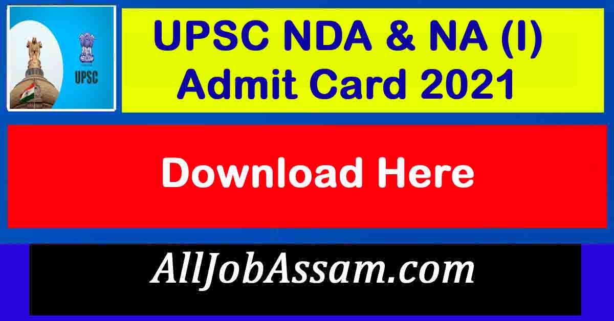 UPSC NDA & NA (I) Admit Card 2021