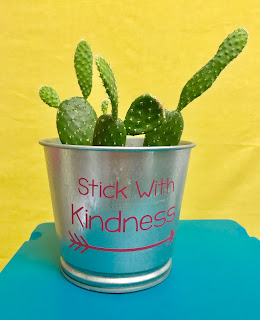 """Stick With Kindness"" Cactus"