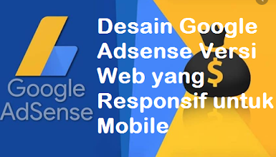 Desain Google Adsense Versi Web yang Responsif untuk Mobile