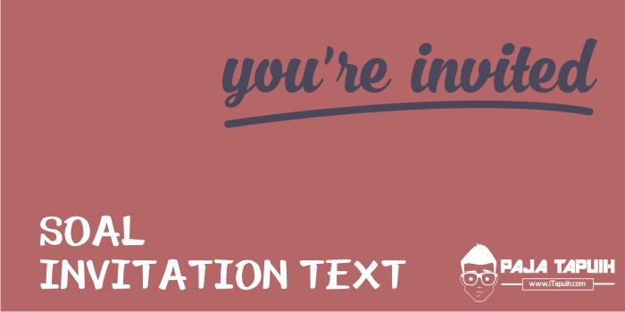Kumpulan Soal Invitation Text SMA dan Pembahasan