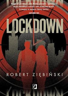 """Lockdown"" Robert Ziębiński"