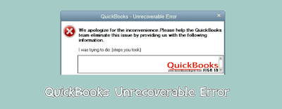 How to Fix QuickBooks Unrecoverable Error