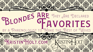 Kristin Holt | Blondes Are Favorites; They are declared by a Phrenologist to Make the Best of Wives.